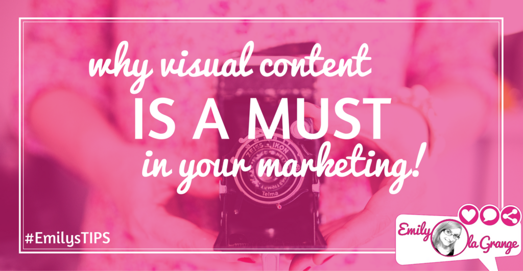 Why visual content is a must in your marketing!