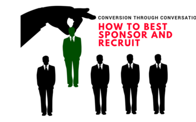 Conversions through Conversation – How To Best Sponsor And Recruit