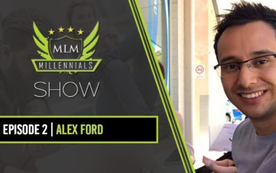 Interview With Alex Ford On MLM Millennials