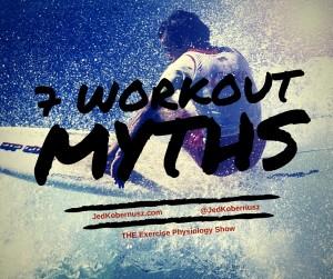 7 Workout Myths