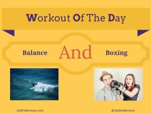 Balance And Boxing