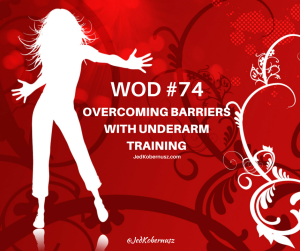 Overcoming Barriers Underarm Training