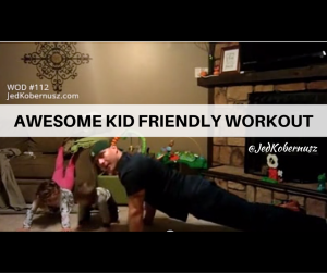 Awesome Kid Friendly Workout