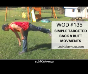 Simple Targeted Butt Back Movements