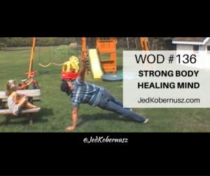 Strong Body Healing Mind