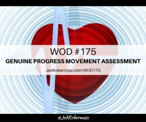 Genuine Progress Movement Assessment