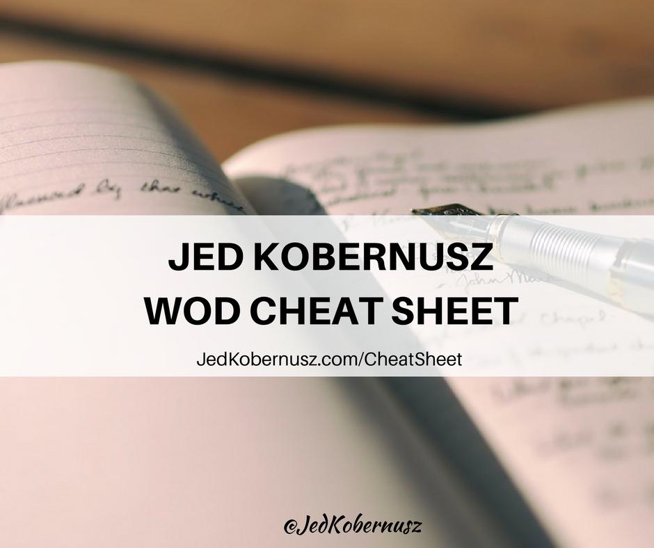 jed kobernusz wod cheat sheet