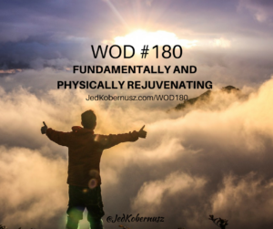 Fundamentally And Physically Rejuvenating Movements