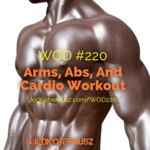 Arms Abs And Cardio Workout