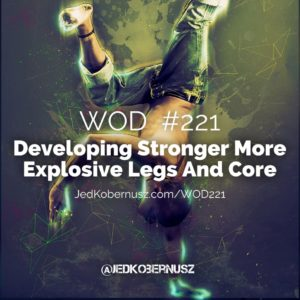Developing Stronger More Explosive Legs And Core