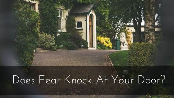 Does Fear Knock At YOUR Door- (2)
