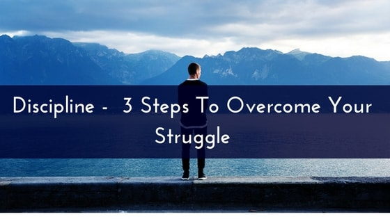 discipline-3-steps-to-overcome-your-struggle-min