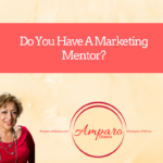 A Marketing Mentor To Watch Over Me