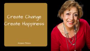 Create Change Create Happiness