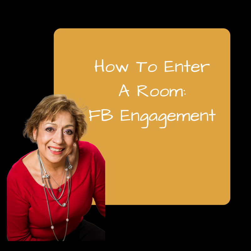 How To Enter A Room: FB™ Engagement