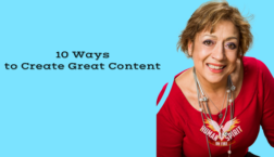 10 Waysto Create Great Content