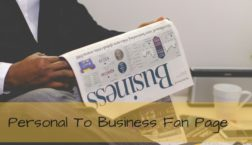 Personal To Business Fan Page