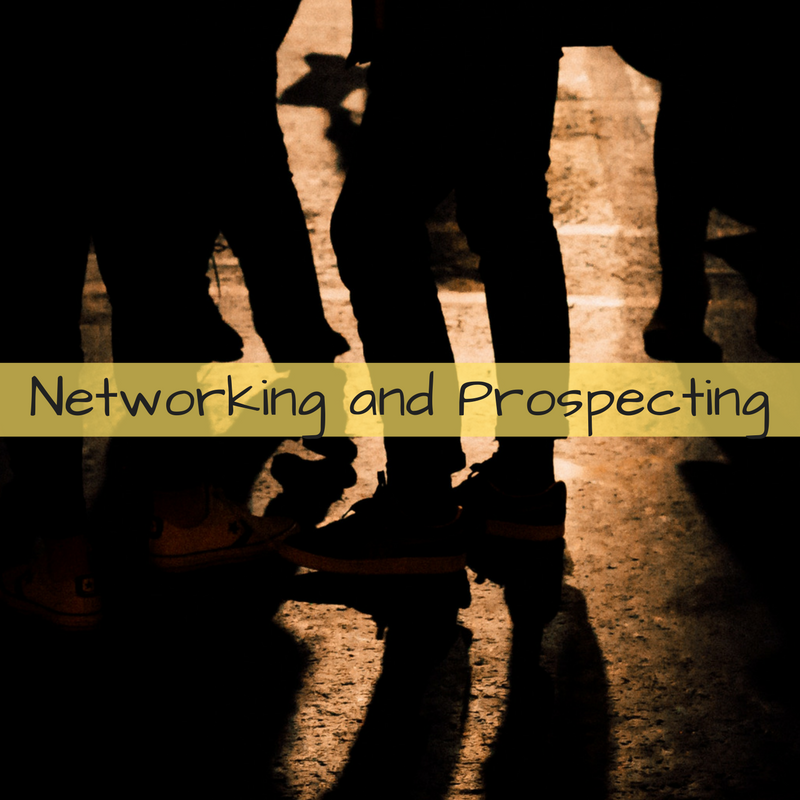 The Difference Between Networking and Prospecting