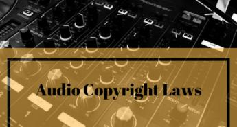 Audio Copyright Laws