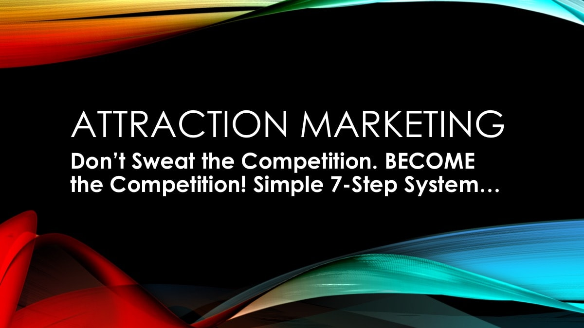 Master Attraction Marketing