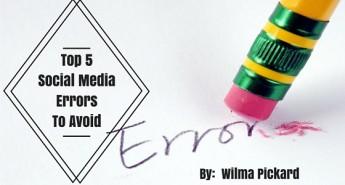 Top 5 Social Media Errors To Avoid
