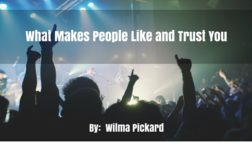 What Makes People Like and Trust You