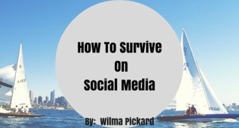 How To Survive On Social Media