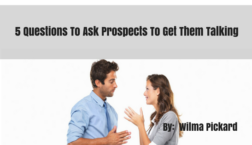 5 Questions To Ask Prospects To Get Them Talking
