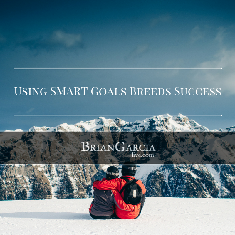 Using SMART Goals Breeds Success