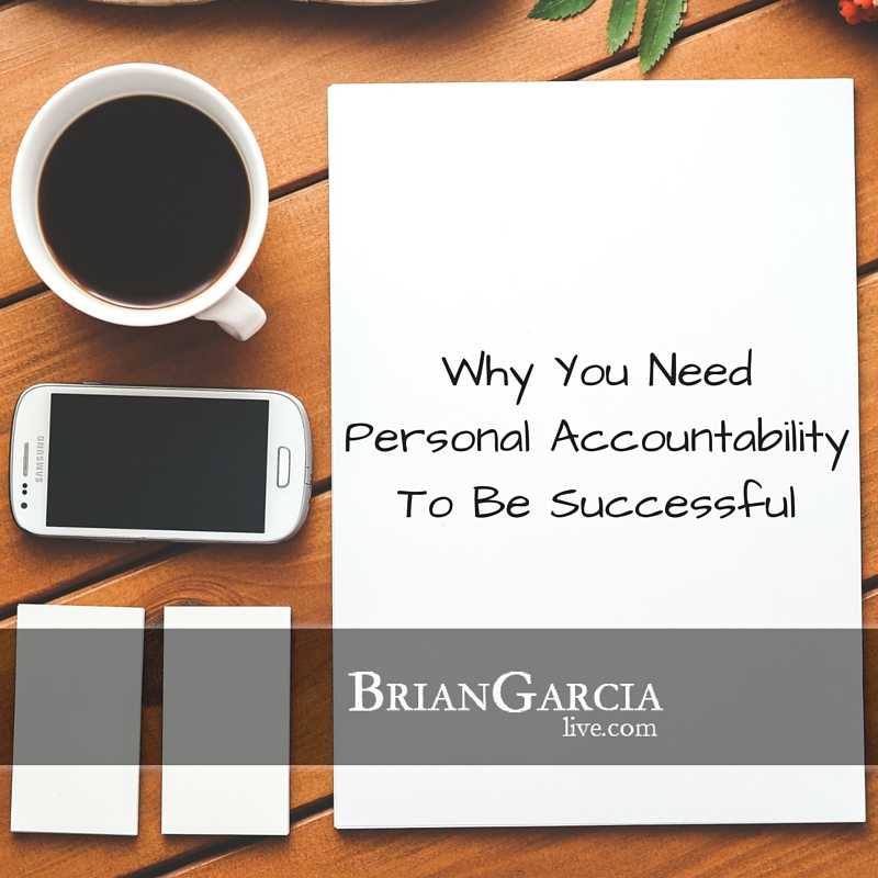 Why You Need Personal Accountability To Be Successful