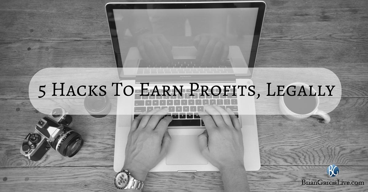 5 Hacks To Earn Profits
