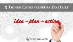 5 Things Entrepreneurs Do Daily