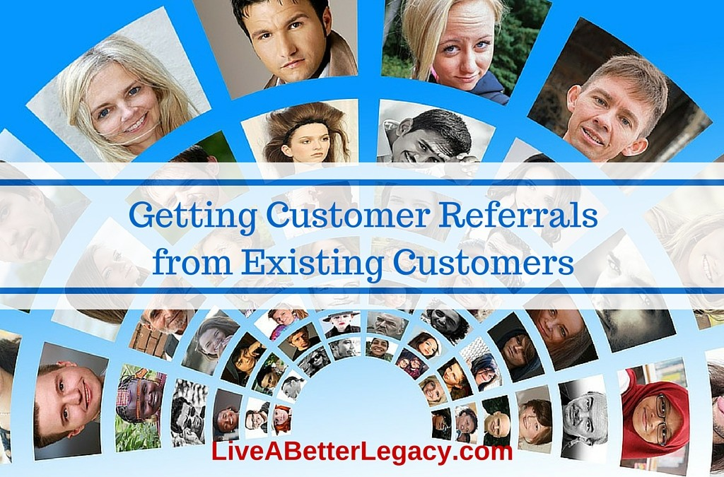 Getting Customer Referrals from Existing Customers