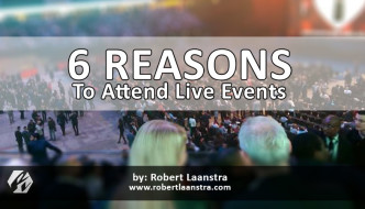 6 Reasons to Attend Live Events