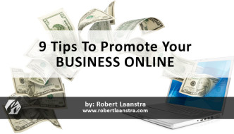 9 Tips To Promote Your Business Online