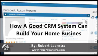 How a Good CRM System Helps You Build Your Home Business