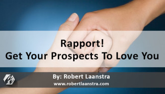 Get Your Prospects to Love You