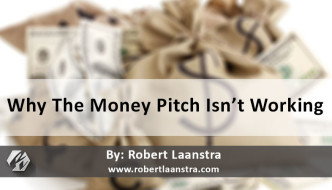Why The Money Pitch Isn't Working