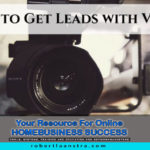 Tips to Get Leads with Videos [Guest Blog]