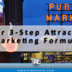 Your 3 Step Attraction Marketing Formula