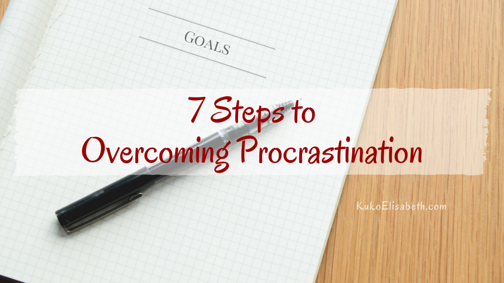 7 Steps to Overcoming Procrastination