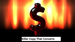 Writing Killer Copy That Converts
