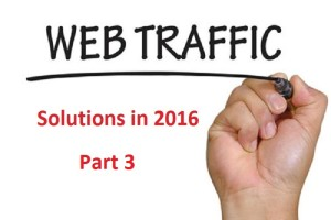 2016 Web Traffic Solutions Part 3