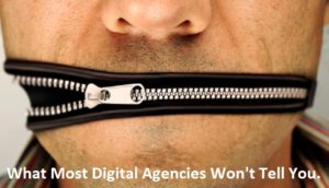 What Most Digital Agencies Won't Tell You