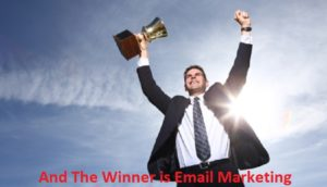 And The Winner is: Email Marketing