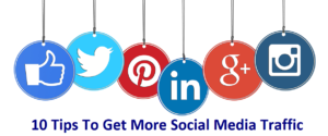10 Tips to Get More Traffic From Social Networks