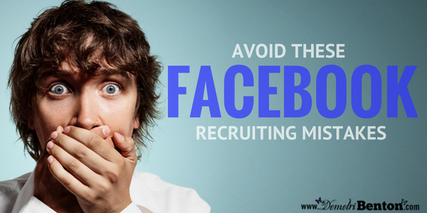 Avoid These Facebook Recruiting Mistakes