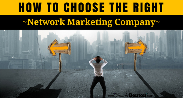 How to Choose the Right Network Marketing Company