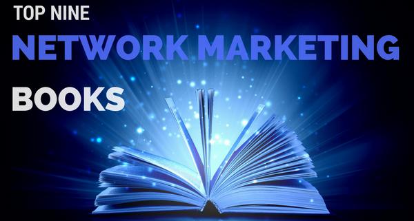 Top 9 Network Marketing Books