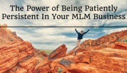 persistent in your mlm business